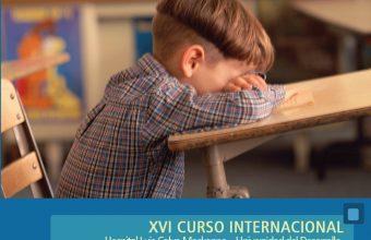 XVI Curso Internacional Déficit Atencional: Enfoque Terapeútico y Aspectos Clínicos Evolutivos