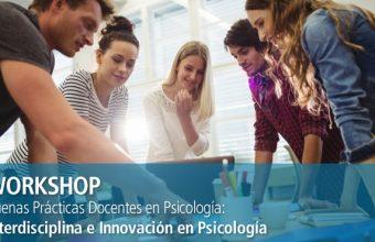 Nuevas metodologías de enseñanza y aprendizaje serán expuestas en Workshop sobre Buenas Prácticas Docentes