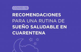 Recomendaciones para una rutina de sueño saludable en cuarentena
