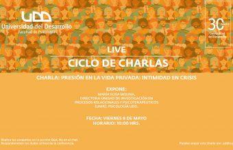 [VIDEO] Conferencia- Presión en la vida privada: intimidad en crisis de la Dra. María Elisa Molina